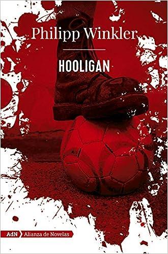 Hooligan, Philipp Winkle 51t50XBSTcL._SX328_BO1,204,203,200_