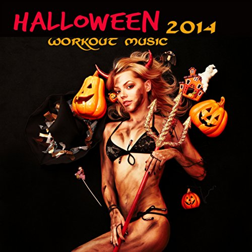 Halloween Workout Music 2014 - Best Workout Music for Halloween, Electronic Scary Music for Parties, Exercise, Fitness, Cardio, Aerobics, Weight Training & Indoor Cycling In Gym -
