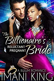 Book Cover: The Billionaire's Reluctant Pregnant Bride: A BWWM Romance