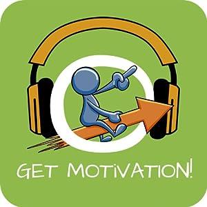 Get Motivation! Selbstmotivation steigern mit Hypnose Hörbuch