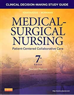 clinical decisionmaking study guide for medicalsurgical nursing 6th sixth edition text only
