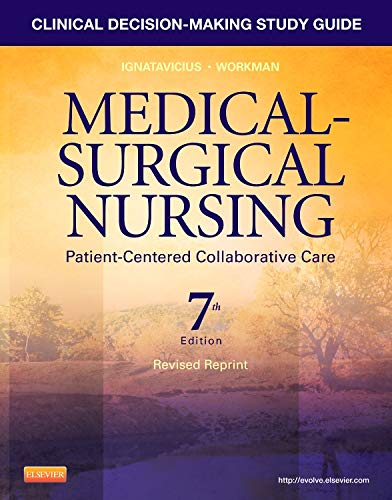 Clinical Decision-Making Study Guide for Medical-Surgical Nursing - Revised Reprint: Patient-Centered Collaborative Care by Saunders