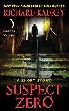 """Suspect Zero - A Short Story"" av Richard Kadrey"