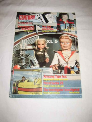 Century 21 #4 Spring 1991 Fireball XL-5 Thunderbird 6 DLT Connection