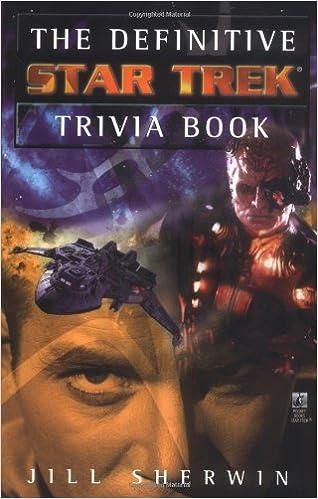 The Definitive Star Trek Trivia Book V 1 Jill Sherwin