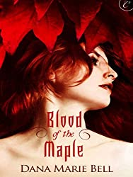 Blood of the Maple (Maggie's Grove Book 1)