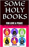 SOME HOLY BOOKS: FOR LOVE & PEACE