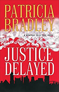Justice Delayed by Patricia Bradley ebook deal