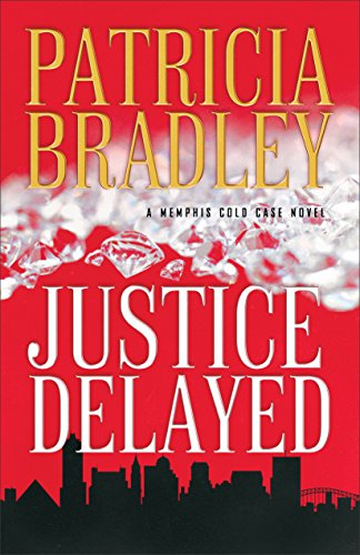 Justice Delayed ( Book #1) by [Bradley, Patricia]
