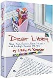 Dear Libby, Libby M. Kiszner, 1422600394