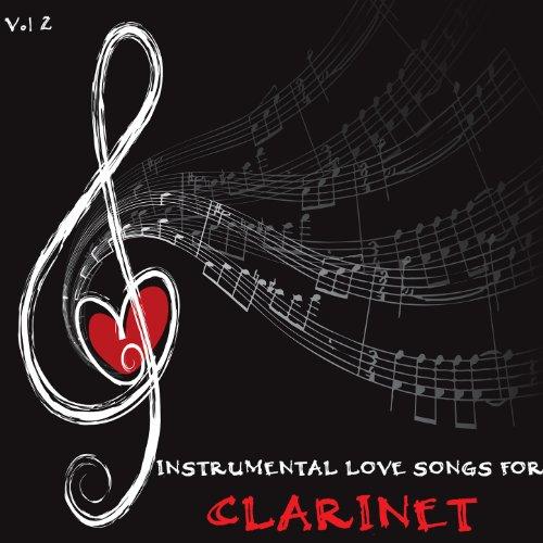 Instrumental Love Songs for Clarinet, Vol. 2