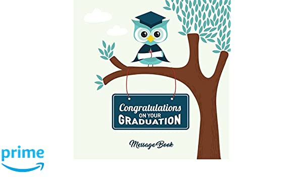 congratulations on your graduation message book congratulatory guest journal with motivational quote and gift log memory keepsake scrapbook for grads