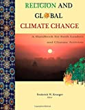 Religion and Global Climate Change, Frederick Krueger, 1502524988