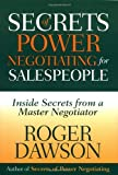 Secrets of Power Negotiating for Salespeople, Roger Dawson, 1564144283