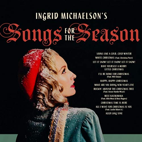 Ingrid Michaelson\'s Songs For The Season by Ingrid Michaelson on ...