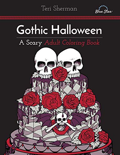 Gothic Halloween: A Scary Adult Coloring