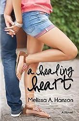 A Healing Heart (Riverview Series) (Volume 1)