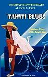 Tahiti Blues, Alex W. Du Prel, 290777638X