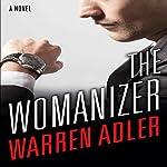 The Womanizer | Warren Adler