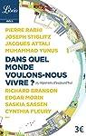 Dans quel monde voulons-nous vivre ? : 25 réponses d'aujourd'hui par Stiglitz