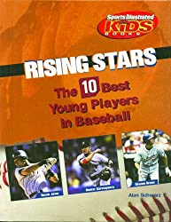 Rising Stars: The 10 Best Young Players in Baseball (Library of American Lives and Times Set 3)
