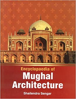 amazonin buy encyclopaedia of mughal architecture book online at low prices in india encyclopaedia of mughal architecture reviews ratings