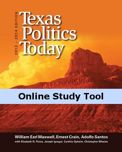 coursemate-with-american-government-for-maxwell-crain-santos-texas-politics-today-2013-2014-16th-edi