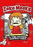 Zeke Meeks vs the Putrid Puppet Pals, D. L. Green, 1404868038