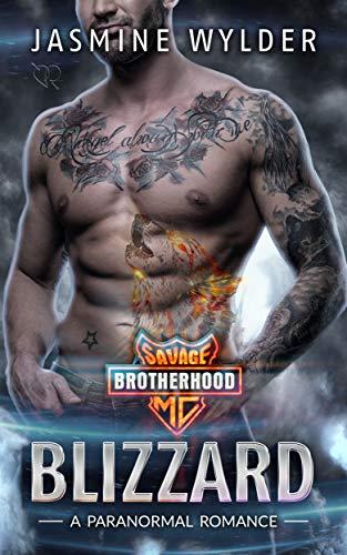 Blizzard: A Paranormal Romance (Savage Brotherhood MC Book 2) ()
