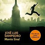 Monte Sinaí [Spanish Edition] | José Luis Sampedro