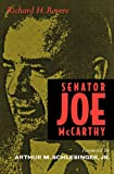 Senator Joe McCarthy, Richard H. Rovere, 0520204727