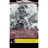 Morangos Mofados Edição Especial