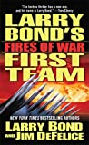 Fires of War, Larry Bond and Jim DeFelice, 0765346400