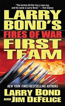 Larry Bond's First Team: Fires of War 0765307138 Book Cover