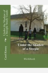 Under the Shadow of a Steeple Study Guide Paperback