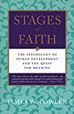 Stages of Faith: The Psychology of Human