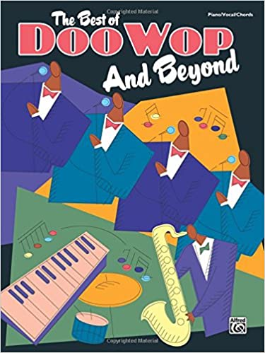 The Best Of Doo Wop And Beyond Pianovocalchords Alfred Music
