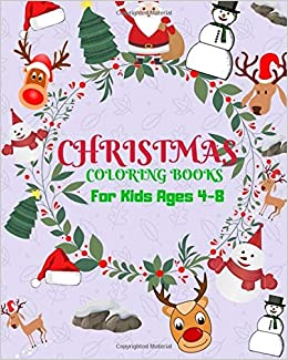 christmas coloring books for aids ages 4 8 childhood learning preschool activity book 100 pages size 8x10 inch coloring activity book for kids maxima