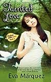 Tainted Love, Eva Marquez, 1481121022