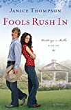 img - for Fools Rush In (Weddings by Bella, Book 1) book / textbook / text book