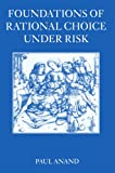 img - for Foundations of Rational Choice Under Risk book / textbook / text book