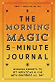 The Morning Magic 5-Minute Journal: Inspiring