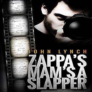 Zappa's Mam's a Slapper Audiobook