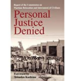 img - for [ Personal Justice Denied: Report of the Commission on Wartime Relocation and Internment of Civilians By ( Author ) Feb-1997 Paperback book / textbook / text book