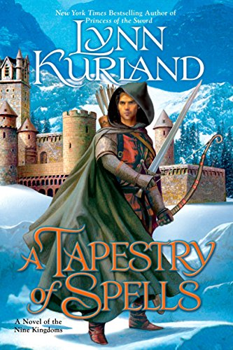 A Tapestry of Spells (The Nine Kingdoms, Book 4)