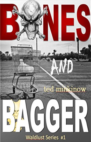 Bones and Bagger (Waldlust Series Book 1)