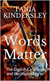 #5: Words Matter: The English Language and the Happy Horse