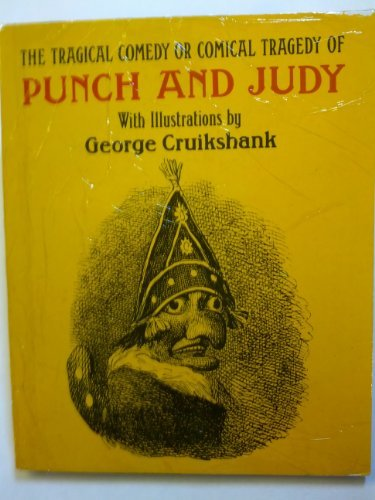 Tragical Comedy or Comical Tragedy of Punch and Judy
