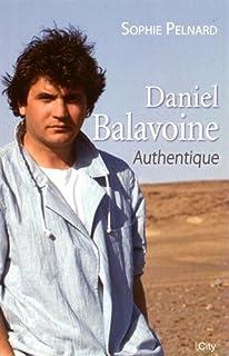 Daniel Balavoine : authentique, Pelnard, Sophie