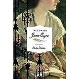 Becoming Jane Eyre, Sheila Kohler, 159316520X